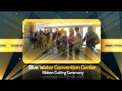 Blue Water Convention Center - Ribbon Cutting - April 17, 2015
