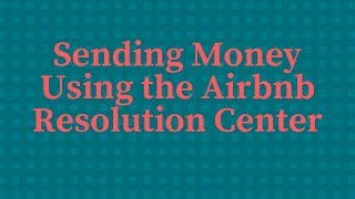 Gambar cover Sending Money Using the Airbnb Resolution Center