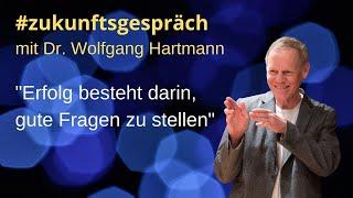 #zukunftsgespräch mit Dr. Wolfgang Hartmann