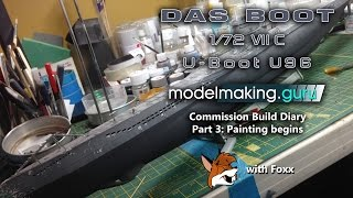 Commission Build Diary: Das Boot U-96 Part 3