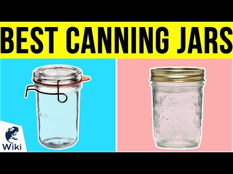 10 Best Canning Jars 2019