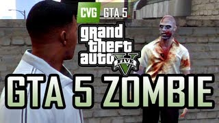 GTA 5 Gameplay - Zombie in Grand Theft Auto 5