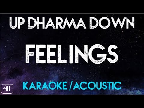 Up Dharma Down - Feelings (Karaoke/Acoustic Instrumental)