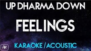 Up Dharma Down - Feelings (Karaoke/Acoustic Instrumental)