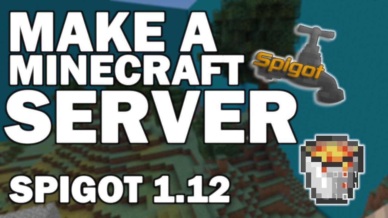 how to create minecraft server 1.12