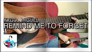 Kygo, Miguel - Remind Me To Forget - Acoustic Guitar Cover