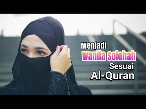 Menjadi Wanita Solehah Sesuai Al Quran Youtube