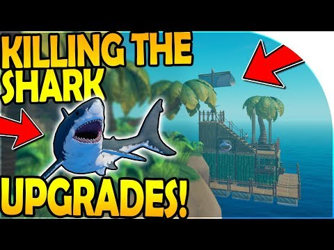 KILLING The SHARK - ISLANDS, SHIPS, *HUGE* RAFT BASE UPGRADES ( Raft Survival Gameplay Part 2 )