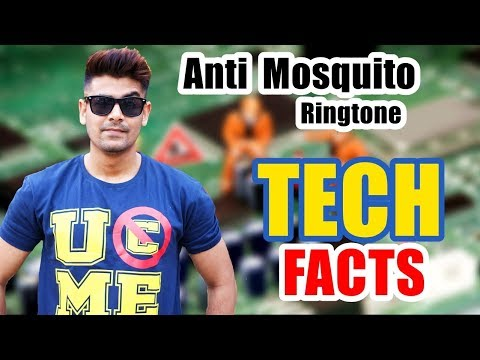 Anti Mosquito Ringtone ?   Human Body Current   Technology Facts