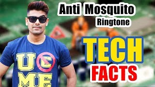 Anti Mosquito Ringtone ? | Human Body Current | Technology Facts