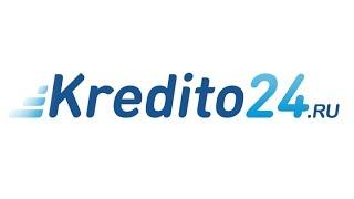 видео Займ «Kredito24» оформить онлайн