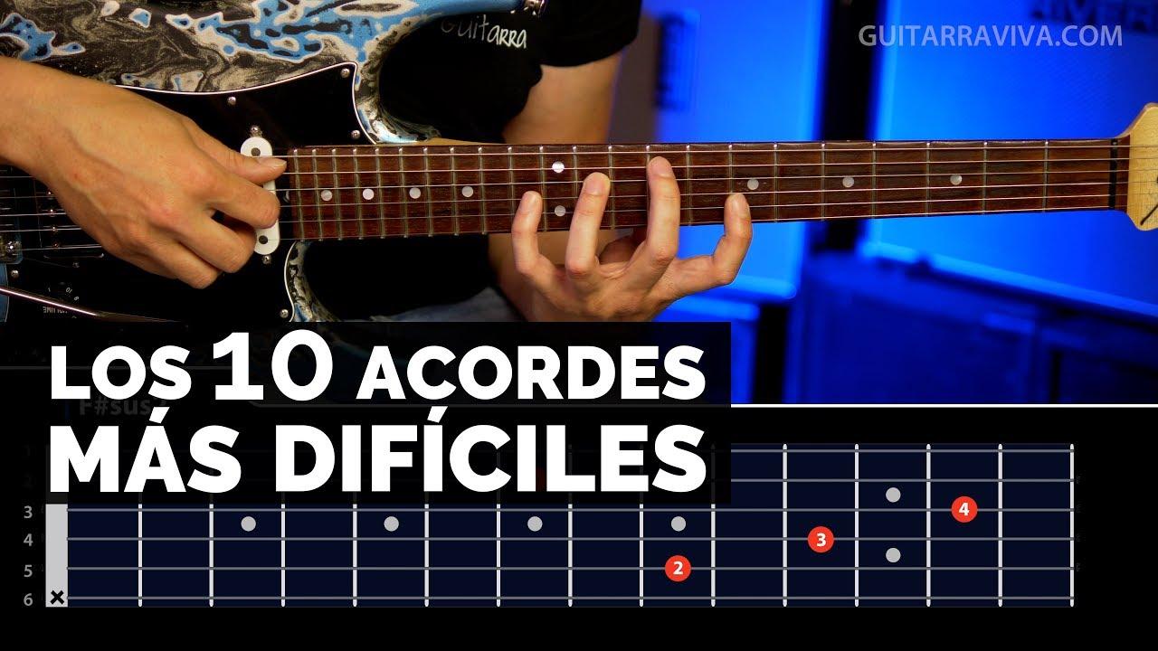 top 10 acordes m s dif ciles para guitarra ser s capaz de