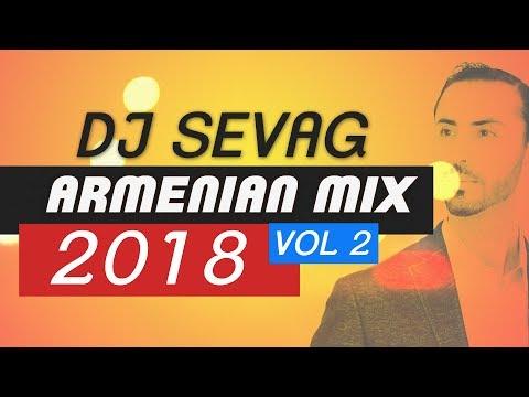 DJ SEVAG  2018 Armenian Mix VOL 2