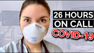 26 HOUR CALL SHIFT: Dąy in the Life of a DOCTOR (COVID-19 Intensive Care Unit)