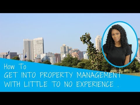 How To Get Into Property Management With Little To No Experience // #PropertyManagement
