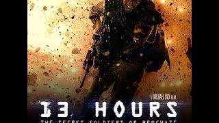 13 Hours the secret soldiers of Benghazi Review