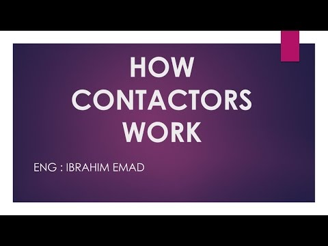 How a contactor works  كيف يعمل الكونتاكتور (ARABIC)