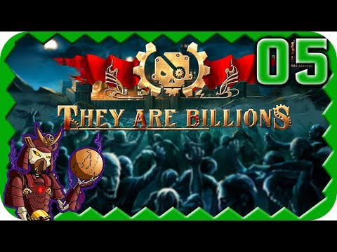 THEY ARE BILLIONS | Brutal Losing Territory | 05 | They are Billions Gameplay