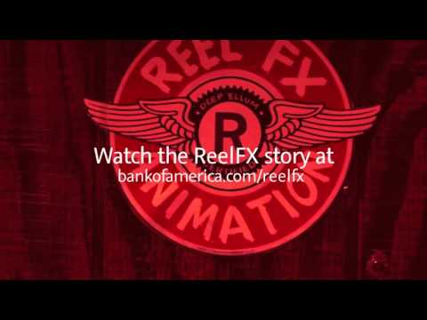 Bank of America and Reel FX