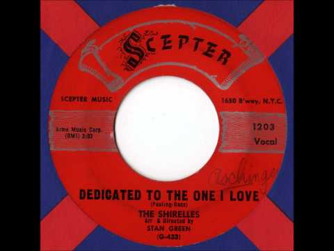 The Shirelles -  Dedicated To The One I Love