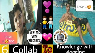 New 6th Collab👬 With Tech Channel    Knowledge with vlogging    Technical Ammar