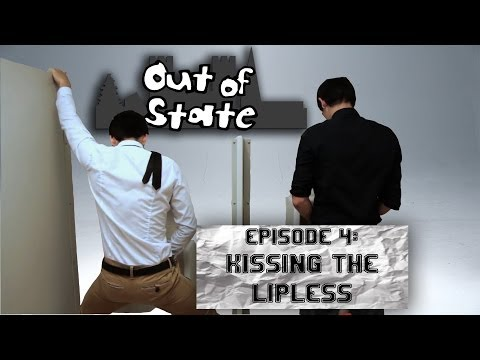 Out Of State - Season 2 Episode 4: Kissing The Lipless