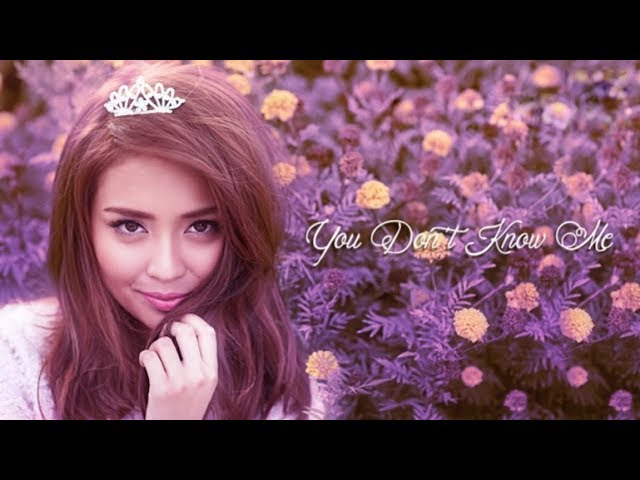 Kathryn Bernardo - You Dont Know Me (Audio)