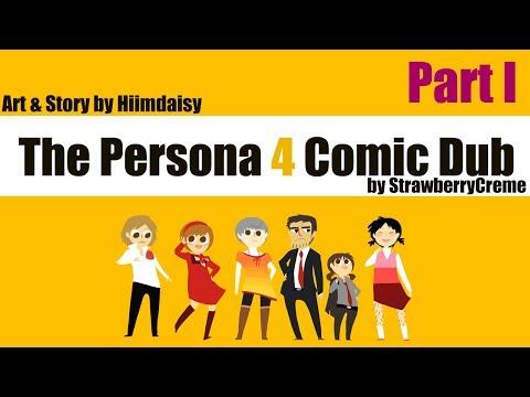 [Persona 4] Hiimdaisy Comic Dub (Part 1)