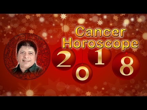 Cancer Horoscope 2018  Cancer Yearly Horoscope for 2018 In English by Kamal Krish Kapoor