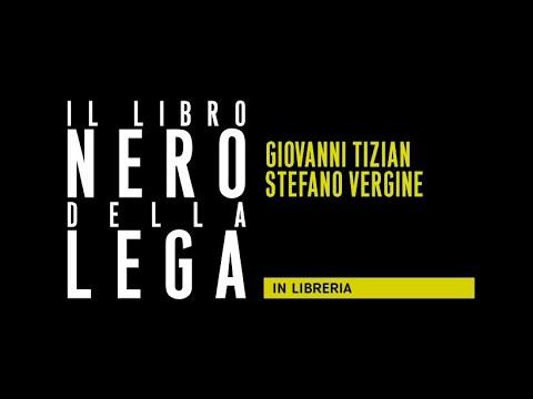 Giovanni Tizian, Stefano Vergine - Il Libro Nero Della Lega