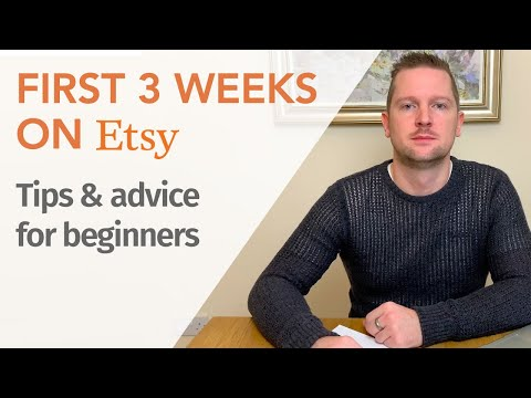 Beginners guide to Etsy. My first 3 weeks selling on Etsy - 3,000+ views