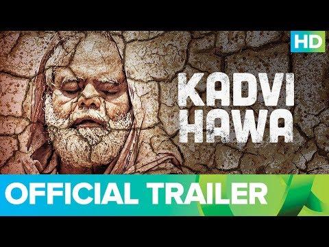 Kadvi Hawa   Official Trailer   Nila Madhab Panda   Ranvir Shorey   Sanjai Mishra