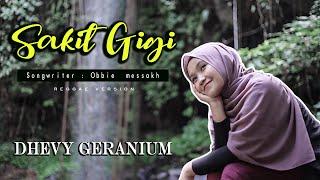 Dhevy Geranium - Sakit Gigi