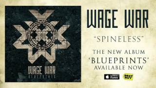 Wage War - Spineless