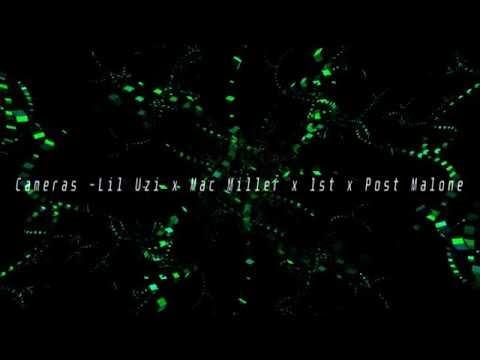 Cameras - Lil Uzi x Mac Miller x 1st x Post Malone