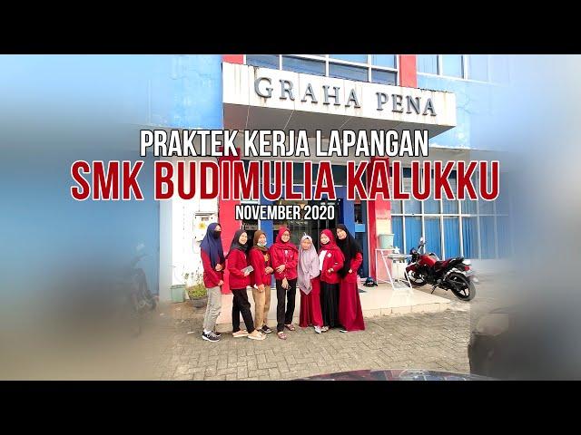 PKL SMK Budi Mulia Kalukku