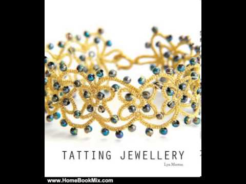 home-book-review:-tatting-jewellery-by-lyn-morton