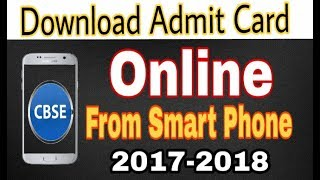 How to download CBSE admit card of class 10th/12th 2018 Online.