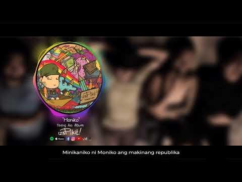 123 Pikit! - Moniko (Album Version) (Lyric Video)