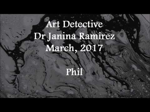 (2017/03/xx) Art Detective, Dr Janina Ramirez, Phil