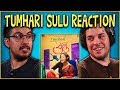 Tumhari Sulu Trailer Reaction and Discussion