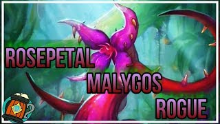 Hearthstone : Deck Tech Rose Petal Malygos Rogue Journey to Un