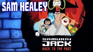 Samurai Jack: Back to the Past Review with Sam Healey