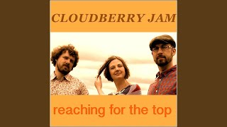 Provided to YouTube by Phonofile Reaching for the top · Cloudberry ...
