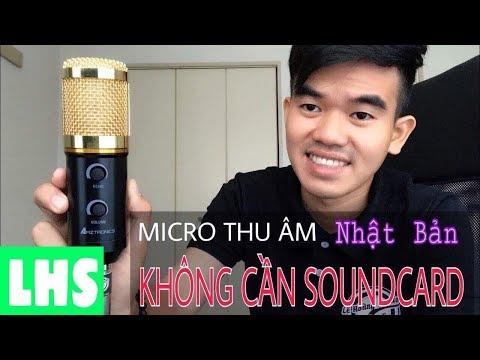 LHS | Micro Thu Âm Hát Live KHÔNG CẦN DÙNG Soundcard | 098.97.37.960 Zalo 24/24