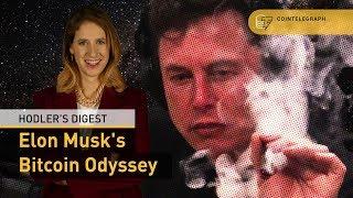 Elon Musk's Bitcoin Odyssey | Hodler's Digest