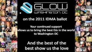Vote Glow Washington DC - 2011 IDMAs & 2011 DJ Mag Top 100 Clubs