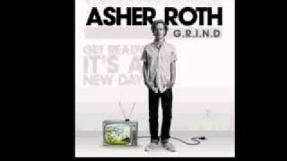 Asher Roth - G.R.I.N.D [Get Ready It