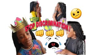 STOP DISCRIMINATION part 1