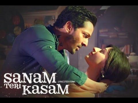 Sanam Teri Kasam With Lyrics